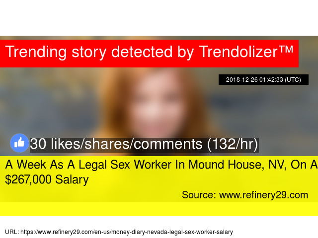 A Week As Legal Sex Worker In Mound House NV On 267000 Salary