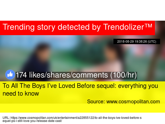 To All The Boys I've Loved Before sequel: everything you need to know