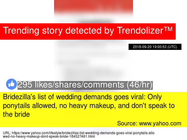 Bridezilla's list of wedding demands goes viral: Only ponytails allowed, no heavy makeup, and don't speak to the bride